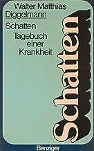 Schatten: Tagebuch einer Krankheit (German Edition)