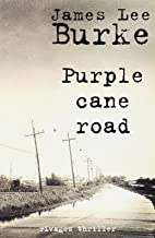 Purple Cane Road (Rivages Noir) (French Edition)