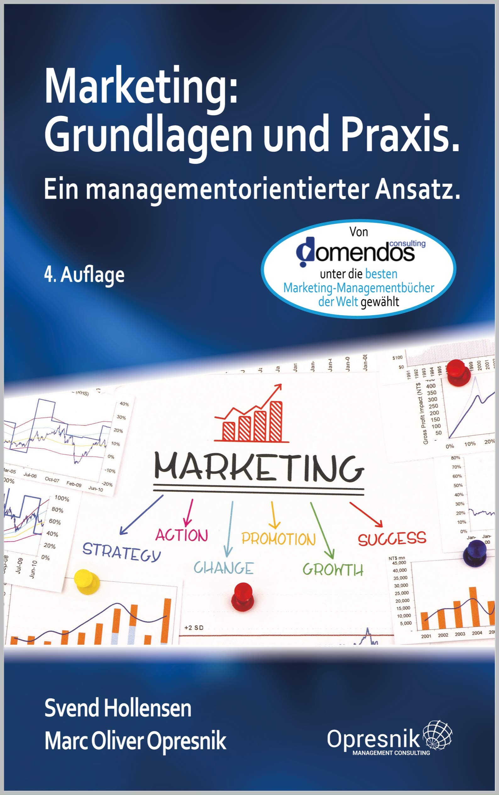 Marketing: Grundlagen und Praxis: Ein managementorientierter Ansatz (Opresnik Management Guides 24) (German Edition)