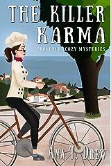The Killer Karma: a Provence Cozy Mystery (Julie Cavallo Investigates) (English Edition) Format Kindle