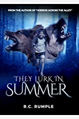 They Lurk In Summer Kindle Edition