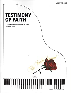 Testimony of Faith, Vol. 1 (LDS Hymn Arrangements for Piano)