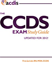 The CCDS Exam Study Guide (2012 Edition)