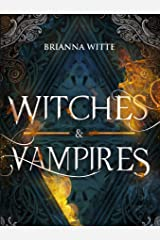 Witches and Vampires Kindle Edition