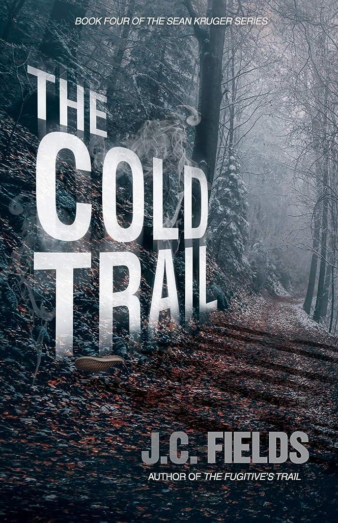 私たちビジター主にThe Cold Trail (The Sean Kruger Series)