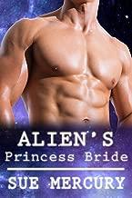 Alien's Princess Bride: A Sci-Fi Alien Romance (Mail Order Human Book 2)