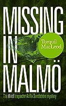 Missing in Malmö: The third Inspector Anita Sundström mystery (Inspector Anita Sundström Mysteries Book 3)