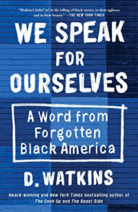We Speak for Ourselves: A Word from Forgotten Black America (English Edition)
