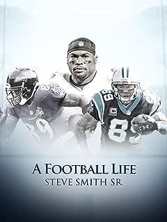 A Football Life - Steve Smith Sr.