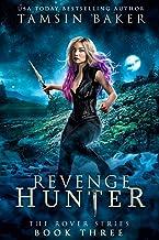 Revenge Hunter (The Rover series Book 3)