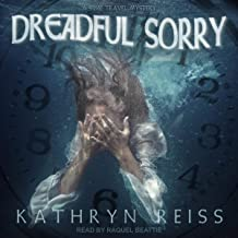 Dreadful Sorry: A Time Travel Mystery