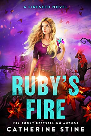 Ruby's Fire (A Fireseed novel Book 2)