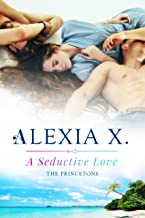 A Seductive Love (The Princetons Book 3)