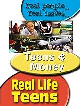 Real Life Teens - Teens & Money