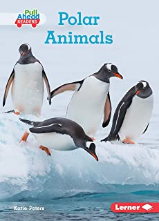 Polar Animals (Let's Look at Animal Habitats (Pull Ahead Readers ― Nonfiction))