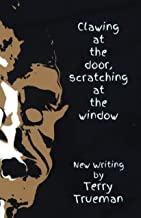 Clawing at the door scratching at the window: New Writing 2017