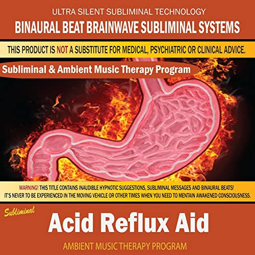 Acid Reflux Aid - Subliminal & Ambient Music Therapy 4 by Binaural