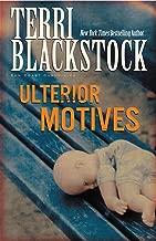 Ulterior Motives (Sun Coast Chronicles Book 3)