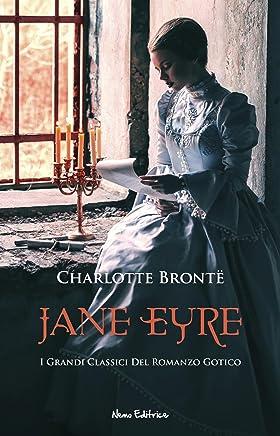 Jane Eyre (I grandi classici del romanzo gotico)