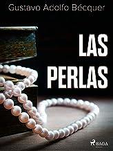 Las perlas (Classic) (Spanish Edition)