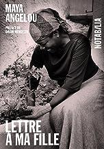 Lettre à ma fille (Notabilia) (French Edition)