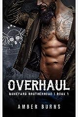 Overhaul: The Boneyard Brotherhood MC (Boneyard Brotherhood MC Romance Book 1) Kindle Edition