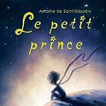 Le petit prince: Édition anniversaire [The Little Prince: Anniversary Edition]