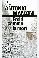Froid comme la mort. Une enquête de Rocco Schiavone Format Kindle