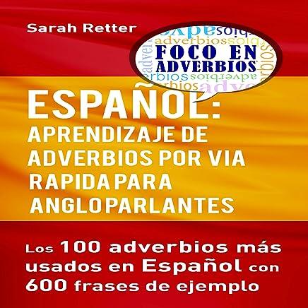 Amazoncom Español Aprendizaje De Adverbios Por Via Rapida