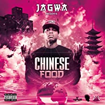 Chinese Food [Explicit]