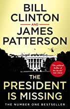 The President is Missing: The biggest thriller of the year (English Edition)