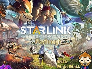 Starlink Battle For Atlas Playthrough With Mojo Matt