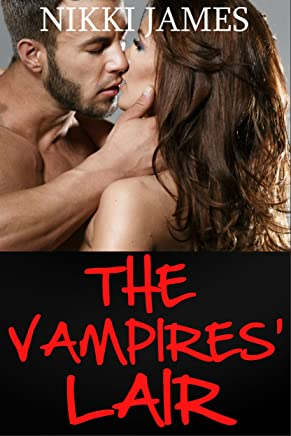 The Vampire's Lair (English Edition)