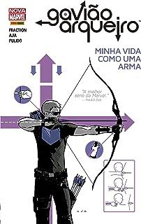 Gavião Arqueiro. Minha Vida Como Uma Arma - Volume 1