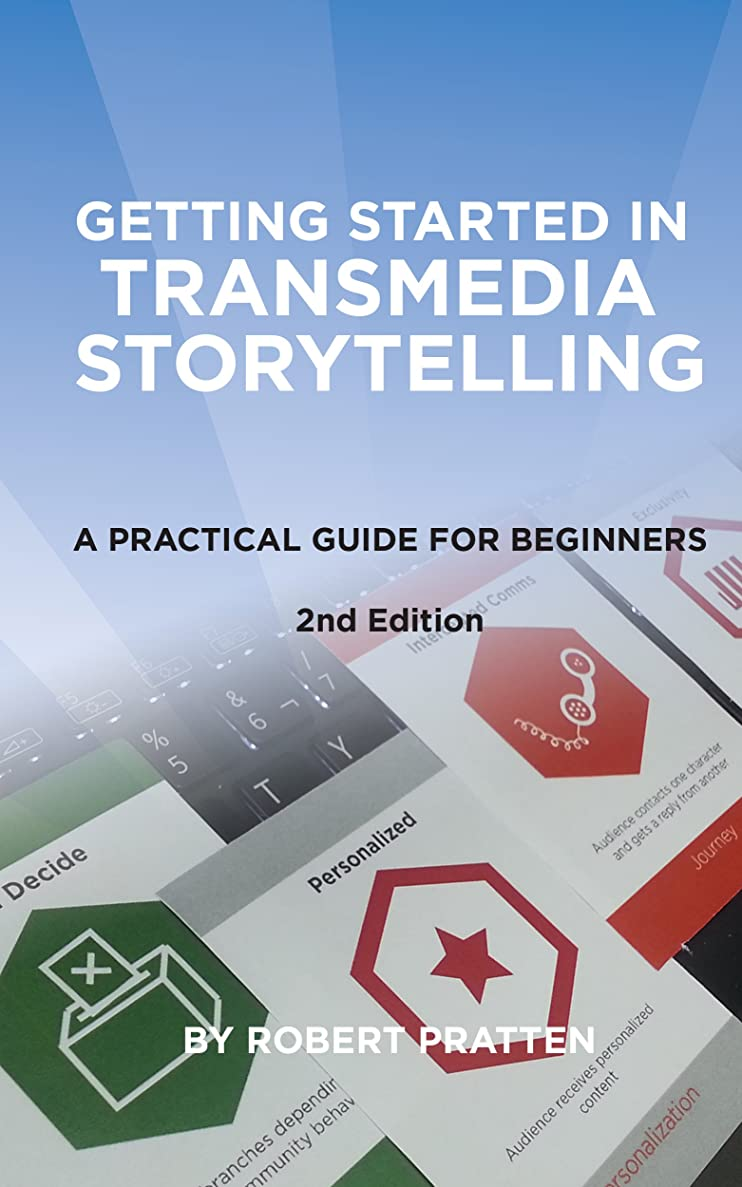 レール振り返るミリメーターGetting Started in Transmedia Storytelling 2nd Edition: A Practical Guide for Beginners (English Edition)