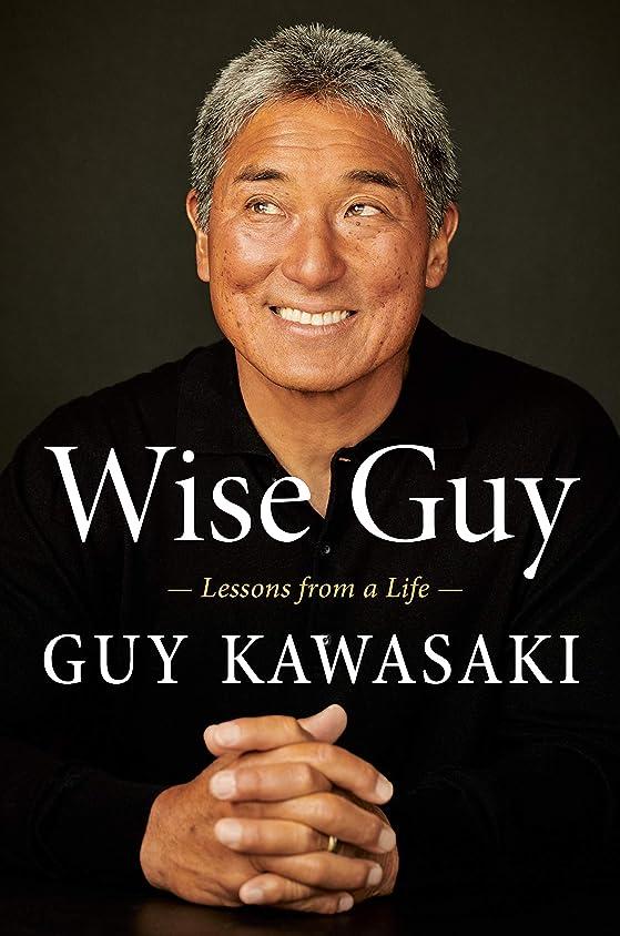 話廃棄する拡散するWise Guy: Lessons from a Life (English Edition)