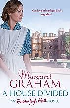 A House Divided: An Easterleigh Hall Novel