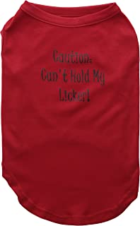 Mirage Pet Products 16-Inch Can't Hold My Licker Screen Print Shirts for Pets, X-Large, Red