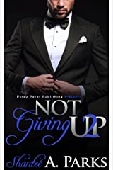 Not Giving Up: (Book 2) Kindle Edition