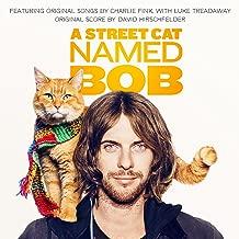 A Street Cat Named Bob Original Mot Ion Picture Soundtrack