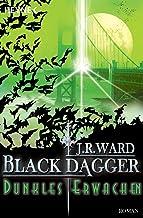 Dunkles Erwachen: Black Dagger 6 (German Edition)