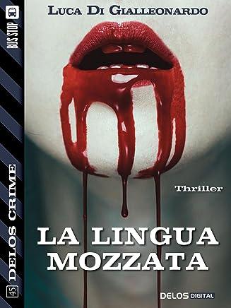 La lingua mozzata (Delos Crime)
