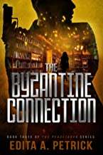 The Byzantine Connection (Peacetaker Series Book 3) (English Edition)