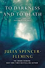 To Darkness and to Death: A Clare Fergusson and Russ Van Alstyne Mystery (Fergusson/Van Alstyne Mysteries Book 4)