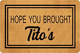 Msimplism.D Funny Doormat for Indoor Outdoor - Hope You Brought Tito's Funny Front Door Mat Welcome Mat Kitchen Mat Entran...