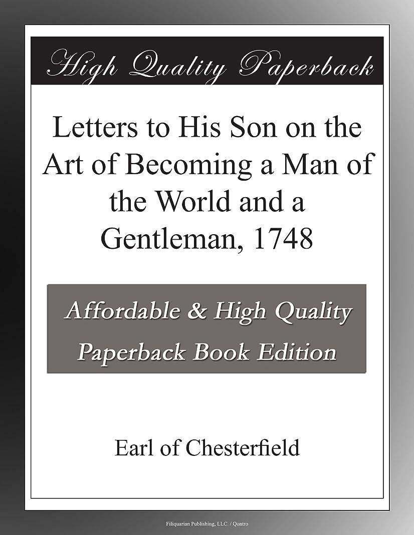 インドオンスコモランマLetters to His Son on the Art of Becoming a Man of the World and a Gentleman, 1748