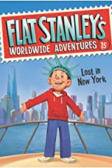 Flat Stanley's Worldwide Adventures #15: Lost in New York Kindle Edition