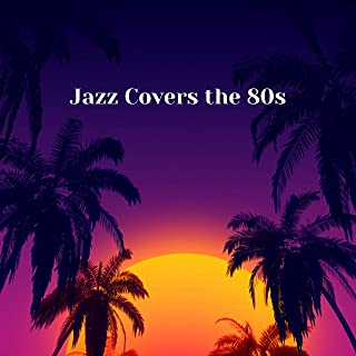 Jazz Covers the 80s