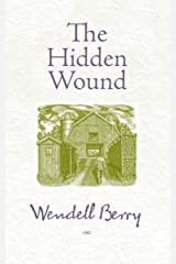The Hidden Wound Kindle Edition
