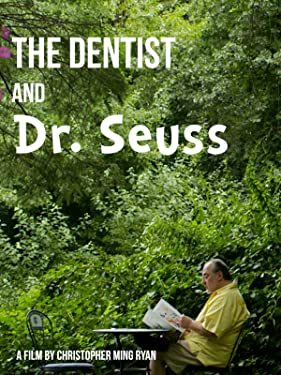 The Dentist and Dr. Seuss